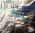TRANSIENT HOPE