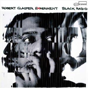 RobertGlasper_BlackRadio.jpg