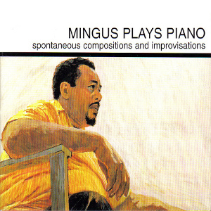 Mingus Plays Piano1963