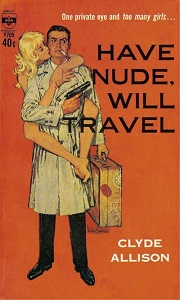 Victor Kalin,Have Nude, Will Travel by Clyde Allison, Cover by Victor Kalin