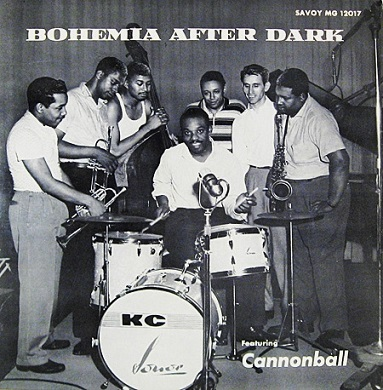 Kenny Clarke Bohemia After Dark Featuring Cannonball Savoy MG 12017