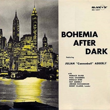 Kenny Clarke Bohemia After Dark Featuring Julian Cannonball Adderly Savoy MG 12017