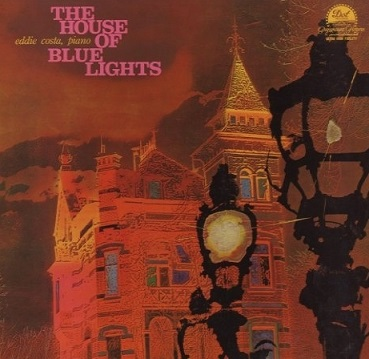 Eddie Costa The House Of Blue Lights Dot DLP 3206