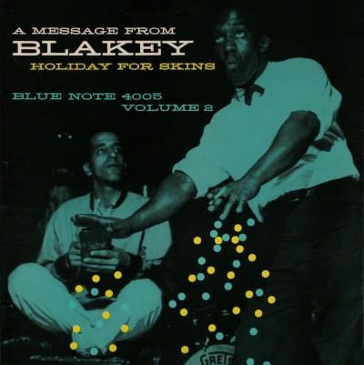 Art Blakey Holiday For Skins Vol.2 Blue Note BLP 4005