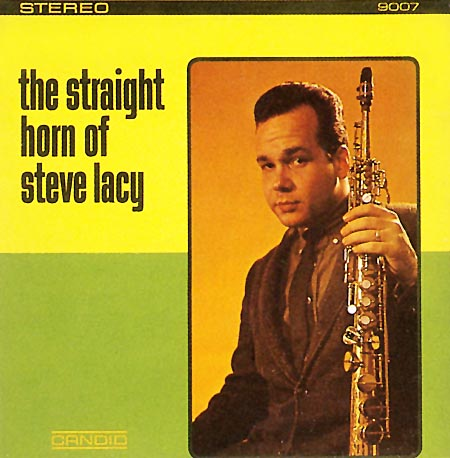 Steve Lacy The Straight Horn Of Steve Lacy Candid 8007