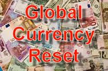global curency reset