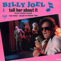 Billy Joel - Tell Her About It2