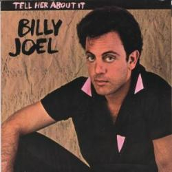 Billy Joel - Tell Her About It1