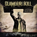 Glamour Of The Kill / After Hours