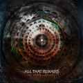 All That Remains / The Order Of Things
