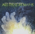 All That Remains / Behind Silence and Solitude