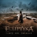 ECLIPTYKA / Times Are Changed