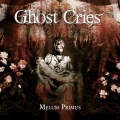 Ghost Cries / MELUM PRIMUS