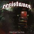 The Resistance / Torture Tactics