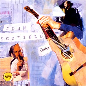 JohnScofield_Quiet.jpg