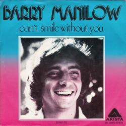 Barry Manilow - Cant Smile Without You