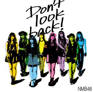 NMB48dontLOOKBack.jpg